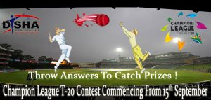 Participate in Disha's Champion Leagues T-20 Contest from 15 September