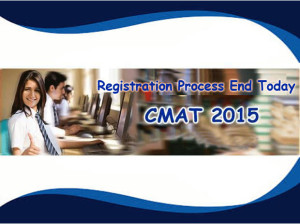 CMAT February 2015: process of registration ends today