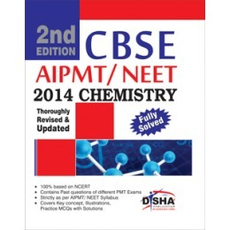 CBSE AIPMT/ NEET Medical Entrance 2014 Chemistry - 2nd Edition