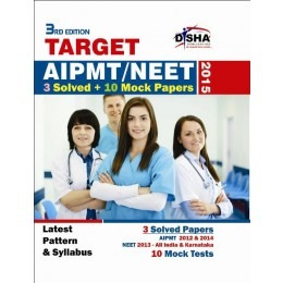 Target AIPMT 2015 (2012-14 AIPMT/ NEET Solved Papers + 10 Mock Papers) 3rd Edition