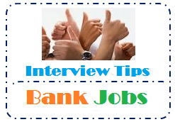 10 Important Tips & Suggestions to Crack IBPS and SBI Bank Interview 2015
