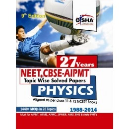27 Years NEET/ CBSE-PMT Topic wise Solved Papers PHYSICS (1988 - 2014)
