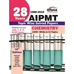 28 Years CBSE-AIPMT Topic wise Solved Papers CHEMISTRY (1988 - 2015) 10th