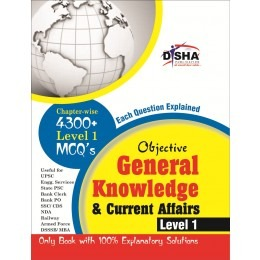 Objective General Knowledge & Current Affairs level 1 for UPSC/ IES/ State PCS/ Bank Clerk/