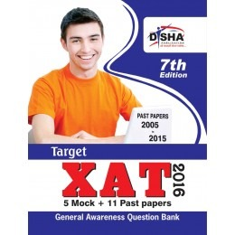 Target XAT 2016 (Past Papers 2005 - 2015 + 5 Mock Tests + General Awareness) 7th