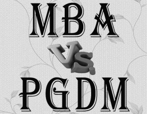 PGDM or MBA: Which is the better choice?