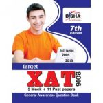 Target XAT 2016 (Past Papers 2005 - 2015 + 5 Mock Tests + General Awareness) 7th Edition