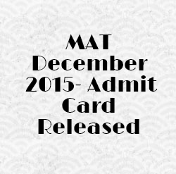 MAT December 2015: Admit card released