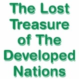 The lost Treasure of the Developed Nations