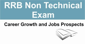 RRB Non Technical – Career Growth and Jobs Prospects
