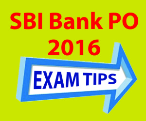 SBI PO 2016- Tips To Do Well In Exams