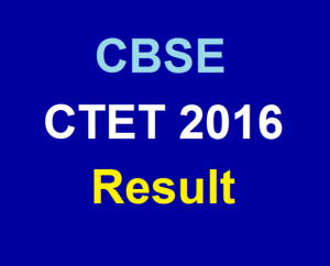 CBSE Announces Results of CTET