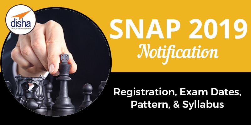 SNAP 2019 Notification and Registration Date