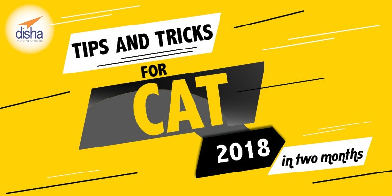 tips & tricks to crack cat 2018