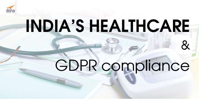 India's healthcare & GDPR compliance