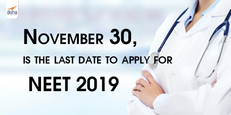 last date to apply for NEET