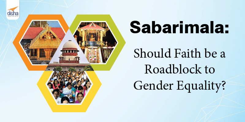 Sabarimala Should Faith be a Roadblock to Gender Equality