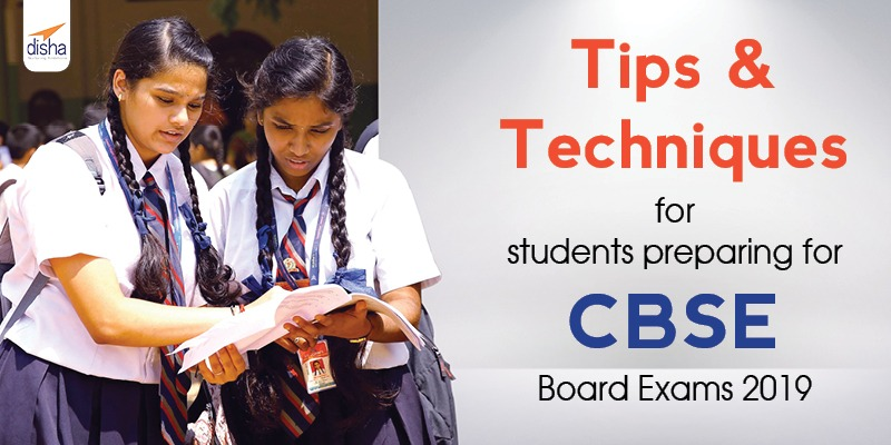 Tips & Techniques for CBSE Board Exams