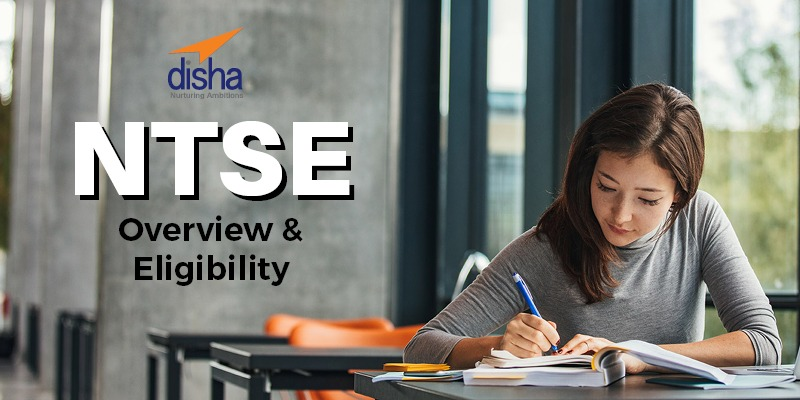 NTSE Overview and eligibility