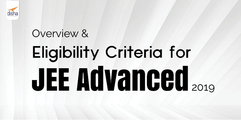 JEE Advanced 2019 eligibility criteria