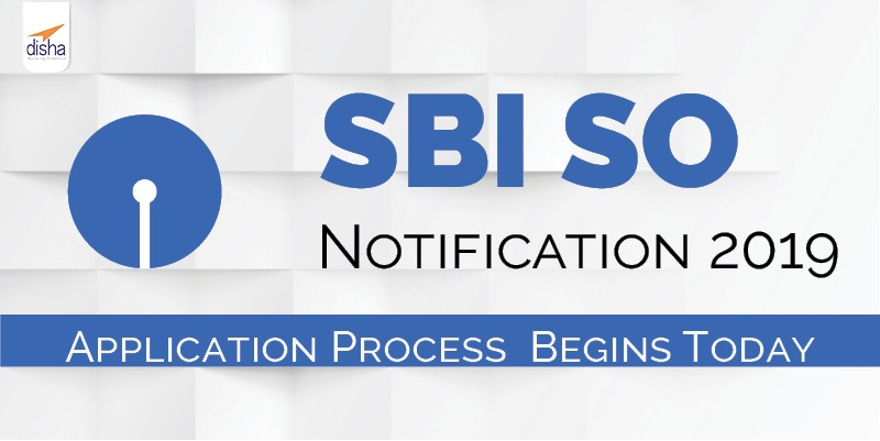 SBI SO Notification 2019