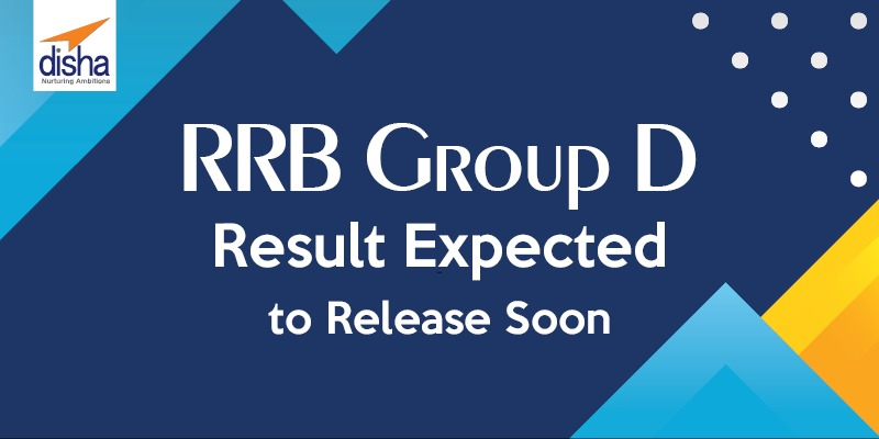 RRB Group D Results Expected to Release Soon