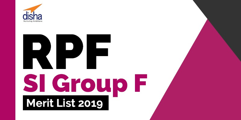 RPF SI Group F Merit list 2019