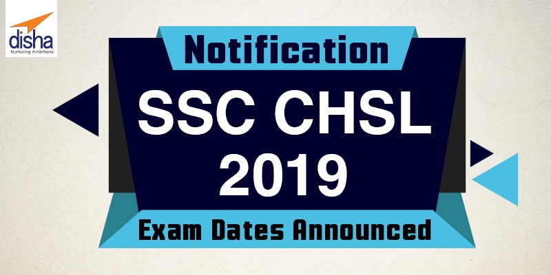SSC CHSL 2019 Notification registration begins today