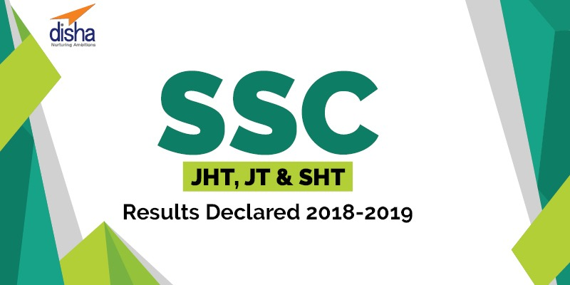 SSC JHT, JT & SHT Results Declared 2018-2019