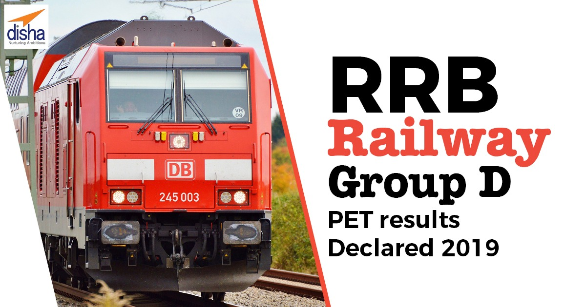 RRB Railway group D PET results Declared 2019