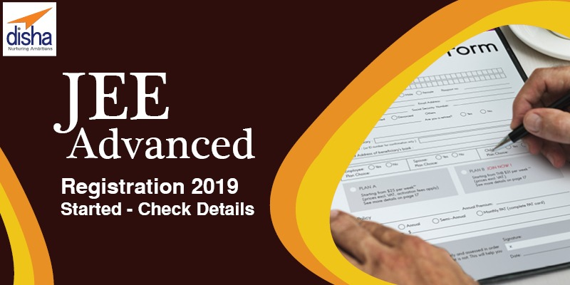 JEE Advanced Registration 2019 Started