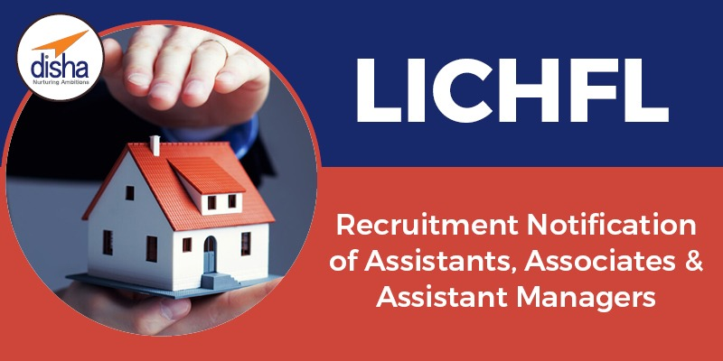 LICHFL Recruitment 2019