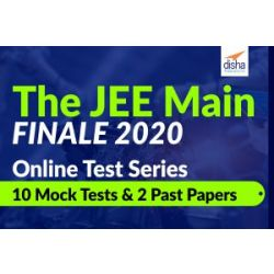 The JEE Main FINALE 2020 Online Test Series- 10 Mock Tests And 2 Past Papers