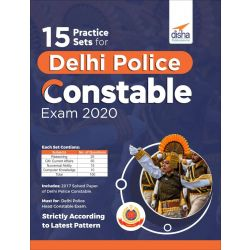 15 Practice sets for Delhi Police Constable Exam 2020