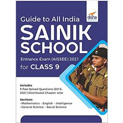 Guide to Class 9 All India SAINIK School Entrance Exam (AISSEE) with 2 Practice Sets