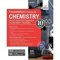 Foundation Course in Chemistry for JEE/ NEET/ Olympiad Class 10 with Case Study Approach - 5th Edition