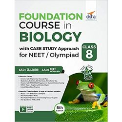 Foundation Course in Biology with Case Study Approach for NEET/ Olympiad Class 8 - 5th Edition