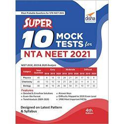 Super 10 Mock Tests for NTA NEET 2021 - 4th Edition