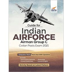 Guide for Indian Air Force Airman Group C Civilian Posts Exam 2021