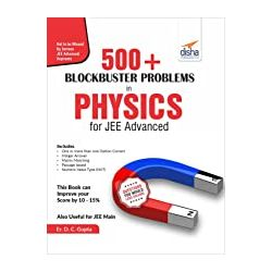 500+ Blockbuster Problems in Physics for JEE Advanced