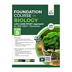 Foundation Course in Biology with Case Study Approach for NEET/ Olympiad Class 9 - 5th Edition