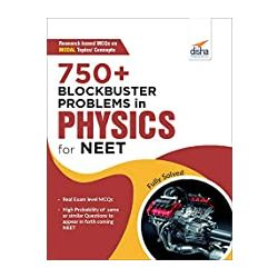 750+ Blockbuster Problems in Physics for NEET