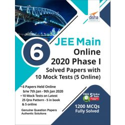 6 JEE Main Online 2020 Phase I Solved Papers with 10 Mock Tests (5 Online)