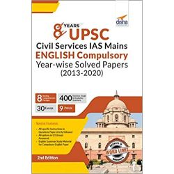 8 Years UPSC Civil Services IAS Mains English (Compulsory) Year-wise Solved (2013 - 2020) 2nd Edition