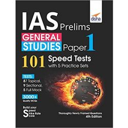 IAS Prelims General Studies Paper 1 - 101 Speed Tests with 5 Practice Sets - 4th Edition