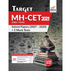 TARGET MH-CET (MBA / MMS) 2021 - Solved Papers (2007 - 2020) + 5 Mock Tests 12th Edition