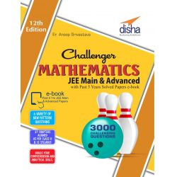 Challenger Mathematics for JEE Main & Advanced with past 5 years Solved Papers eBook (12th edition)
