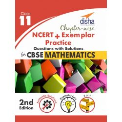 Chapter-wise NCERT + Exemplar + Practice Questions Solutions for CBSE Mathematics Class 11 2nd edition
