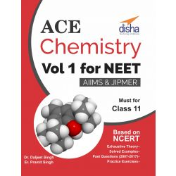 Ace Chemistry Vol 1 for NEET, Class 11, AIIMS/ JIPMER