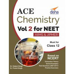 Ace Chemistry Vol 2 for NEET, Class 12, AIIMS/ JIPMER
